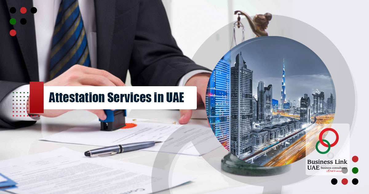 Attestation Service in UAE
