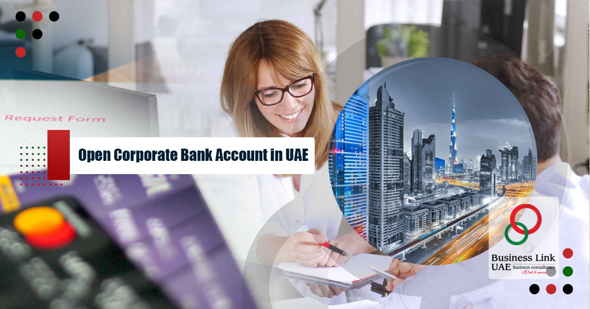 Open Corporate Bank Account in UAE